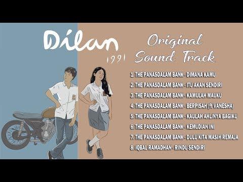 OST DILAN 1991 FULL | KUMPULAN LAGU OST DILAN 1991