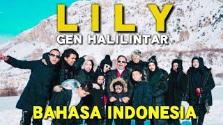 Gen Halilintar - Lily versi Bahasa Indonesia