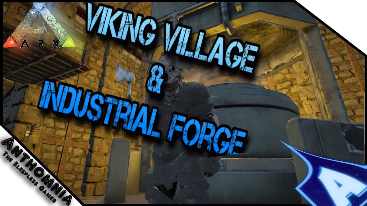 ark survival evolved making the industrial forge building the viking village pt 8 youtube. Black Bedroom Furniture Sets. Home Design Ideas