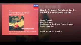 Gluck: Orfeo ed Euridice / Act 1 - Se il dolce suon della tua lira