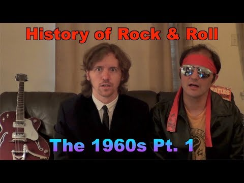 History of Rock & Roll  The 1960s Pt 1