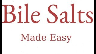 Bile Salts | Biochemistry | Physiology