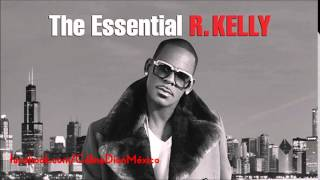 The Essential R KELLY I 39 m Your Angel