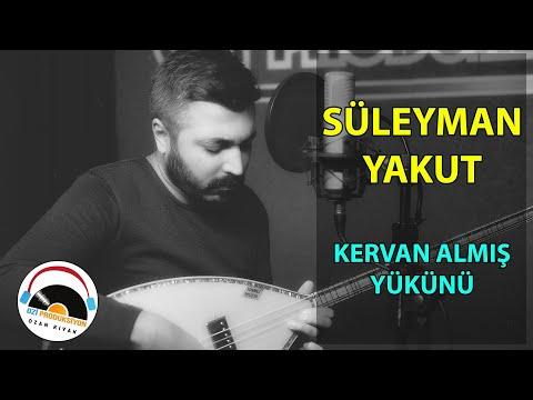 Süleyman Yakut   Kervan Almış Yükünü - 2021 l Ozi Produksiyon
