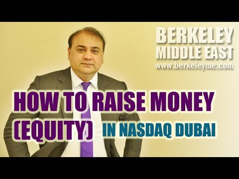 How to Raise Money (Equity) in Nasdaq Dubai
