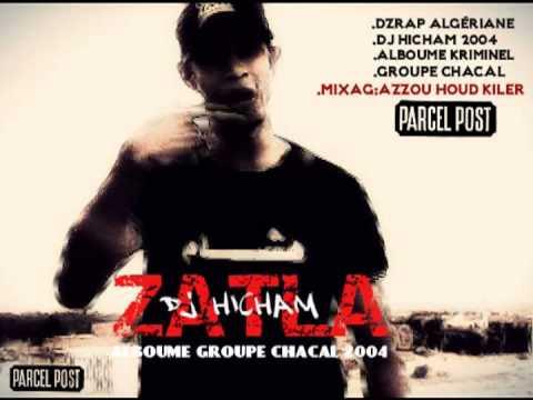 DZ RAP Algérian /DJ HICHAM 2004 /ZATLA: الزطلة