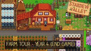 Stardew Valley - Farm Tour Year 4! (ENDGAME)