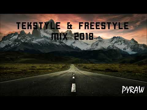 Tekstyle & Freestyle Mix 2018