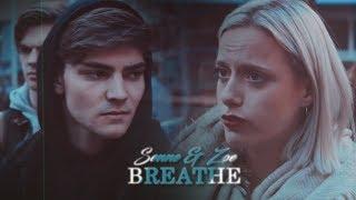 ● Senne & Zoë    Breathe [Skam/ WTFOCK]