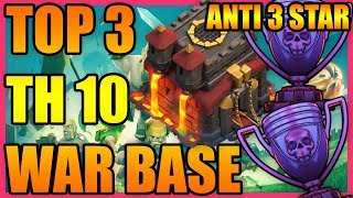 Clash Of Clans - BEST TOP 3 Town Hall 10 (TH10) War Base 2018 | INSANE | ANTI 3 STAR | ANTI ALL !!