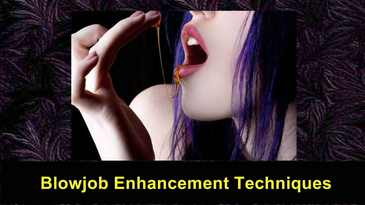 Blow Job Technoques