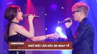 ngo mot lan nua em quay ve - bui anh tuan giang hong ngoc  christmas live concert official video