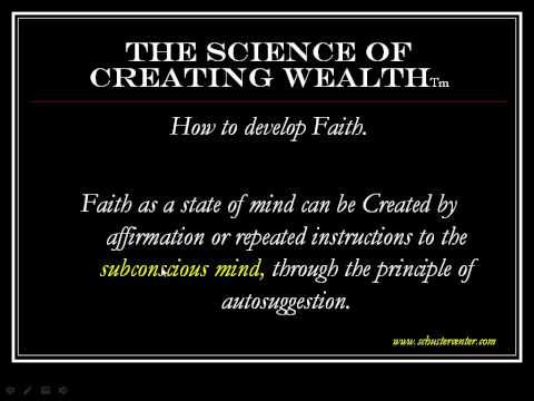 The Science of Creating Wealth  Part 1 in a 6 part series