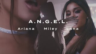 Ariana Grande, Miley Cyrus, Lana Del Rey - A.N.G.E.L.