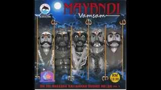 Mayandi Vamsam -  Om Sri Anggara Kaliamman Urumee Melam