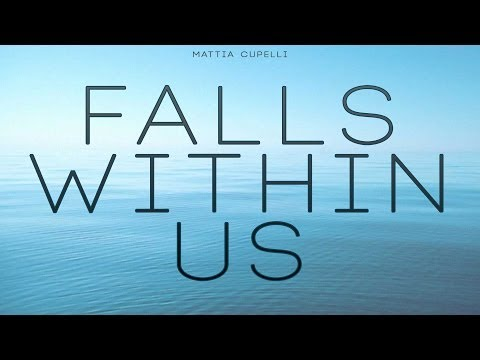 Mattia Cupelli - Falls Within Us (Emotional Beautiful Drama Epic Soundtrack Film Music)