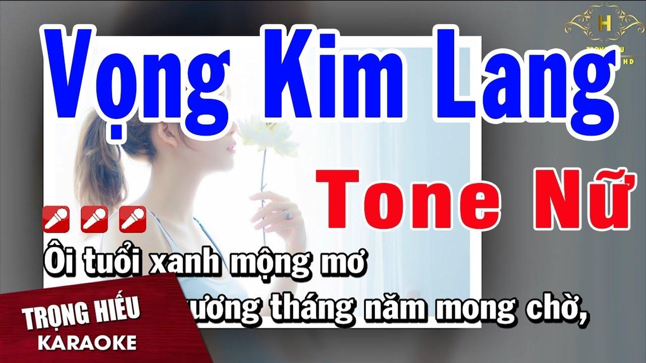 Karaoke Vọng Kim Lang Tone Nữ Nhạc Sống | Trọng Hiếu