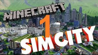 SimCity Version Minecraft ! - Episode 1 - La porte vers une moyenne aventure !