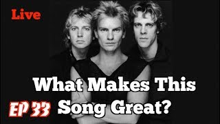 what makes this song great? live the police 2