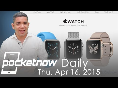 Apple Watch sells millions, Sony Xperia Z4 leaks, iPhone 7 materials & more - Pocketnow Daily
