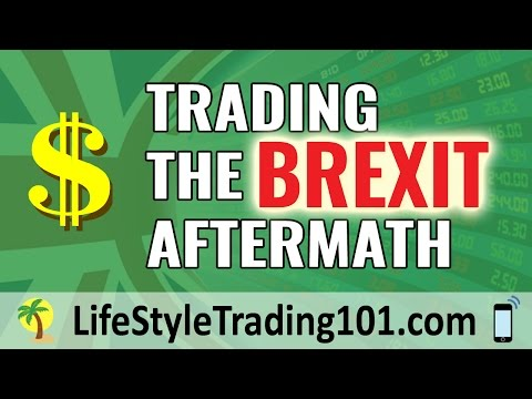 Trading the Brexit AfterMath
