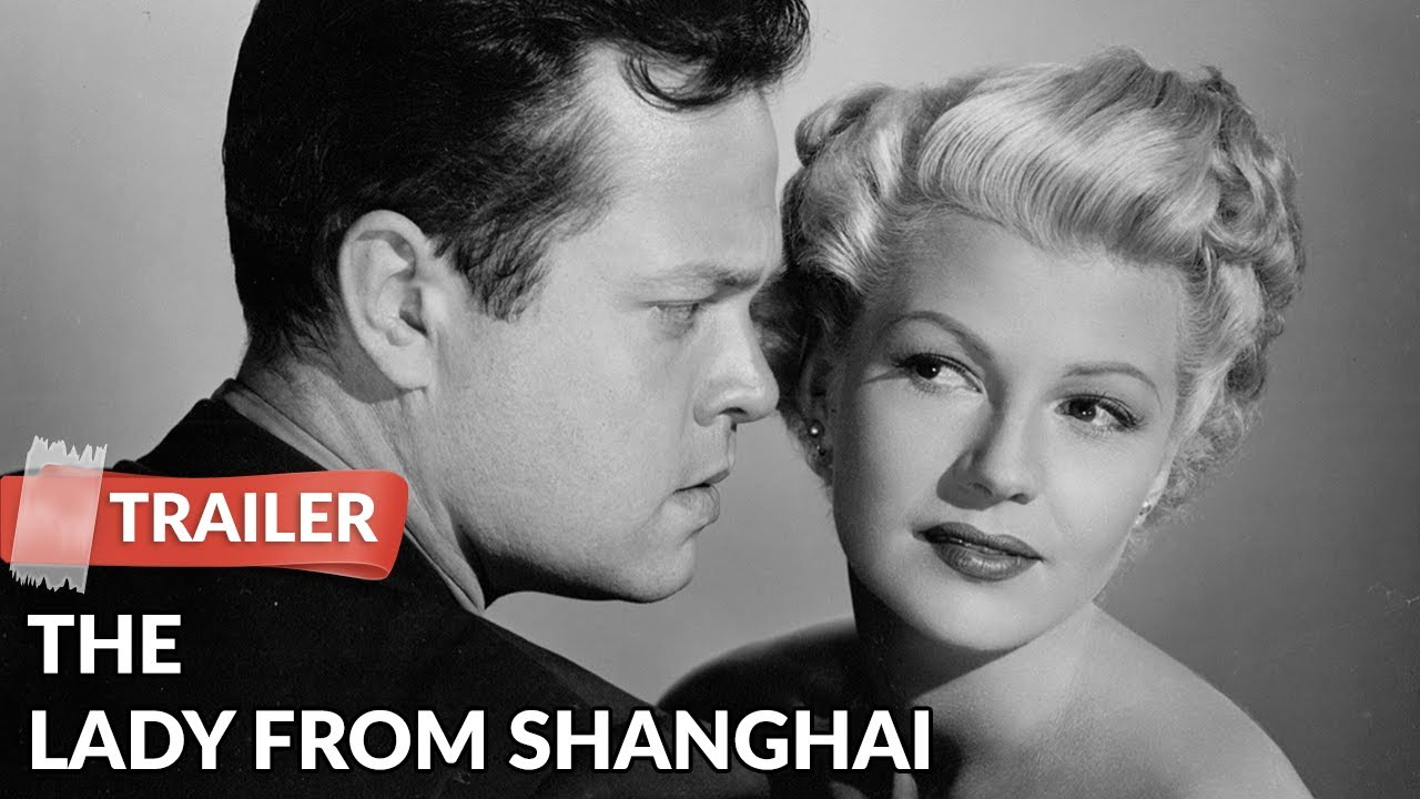 The Lady from Shanghai 1947 Trailer | Rita Hayworth