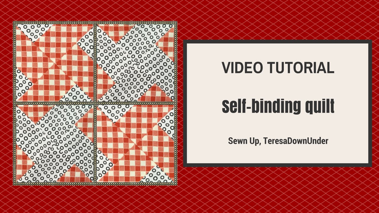 Self binding a quilt or using the back of the quilt to make the ... : how to bind a quilt video - Adamdwight.com