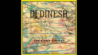 DJ Dinesh  The Early Days EP