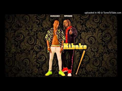 Kiboko by feffe bussi ft wizkeeber
