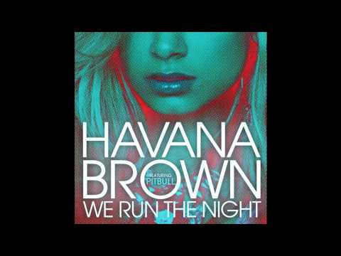 [INSTRUMENTAL] Havana Brown - We Run The Night Ft. Pitbull