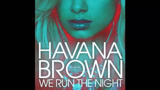 [INSTRUMENTAL] Havana Brown - We Run The Night Ft. Pitbull