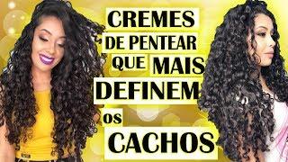 TOP 6 | CREMES QUE MAIS DEFINEM OS CACHOS | SINCERÃOO