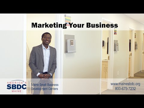 Marketing Your Small Business - Steps to Success - Maine SBDC