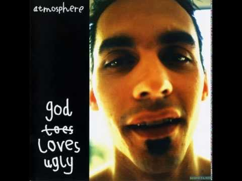 Atmosphere - GodLovesUgly