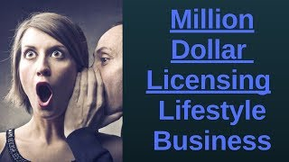 Million Dollar Licensing Lifestyle Business | The NEW 4 Hour Workweek | Side Hustle  |