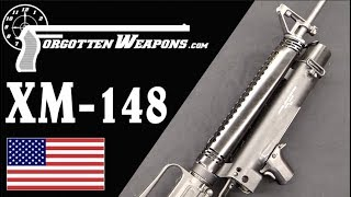 XM-148: Colt's Vietnam Grenade Launcher