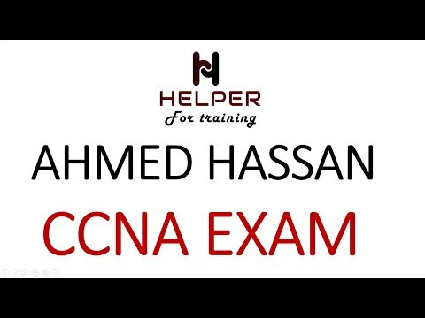 CCNA Exam Preparation   CCNA كيف تجتاز امتحان الـ