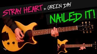 Stray Heart - Green Day cover (BOTH SOLO, and again, exactly like the band plays) +chords
