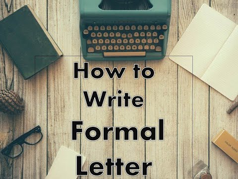 HOW TO WRITE FORMAL LETTER - YouTube