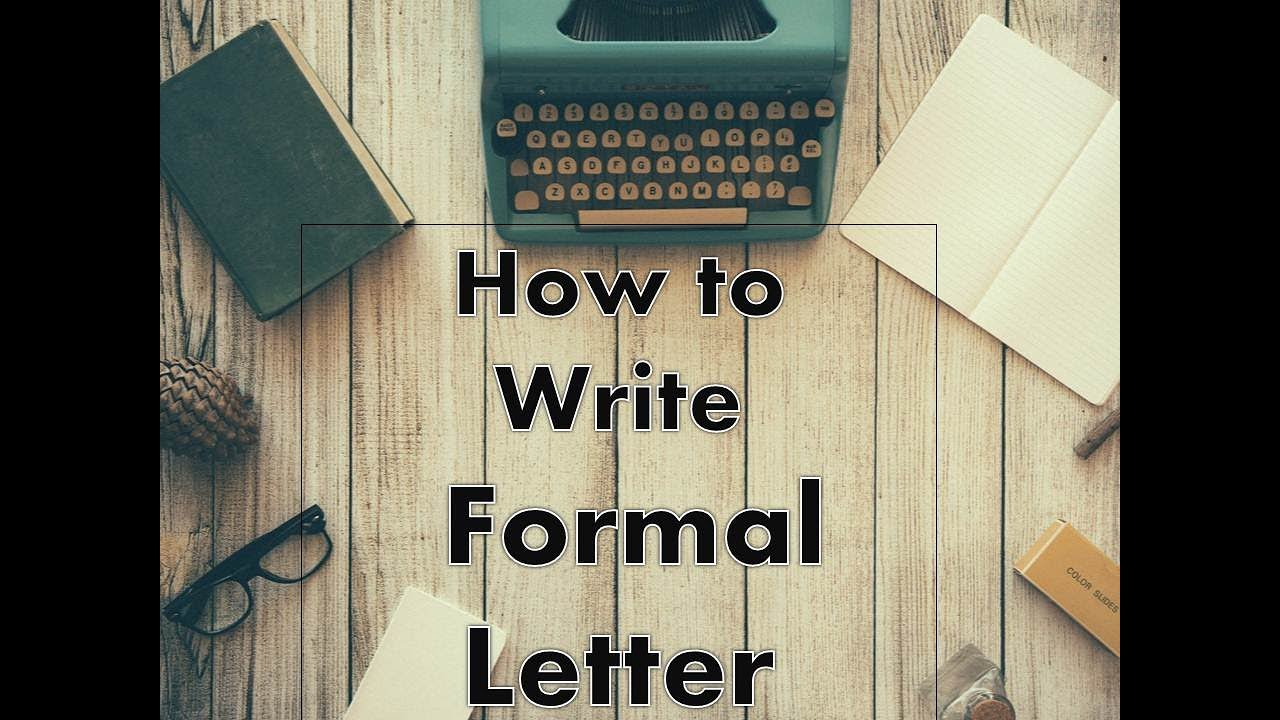 How To Write Formal Letter  Youtube