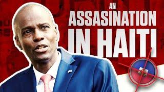 An Assasination in Haiti ??