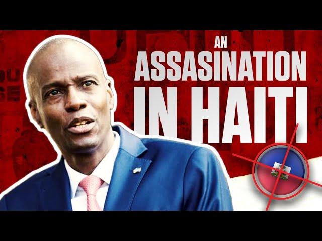 An Assasination in Haiti 🇭🇹   Mike Rashid