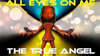 Video BATIM / SFM  The True Angel   OR3O★- All Eyes On Me download MP3, 3GP, MP4, WEBM, AVI, FLV Juni 2018