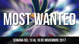 Video Most Wanted / Semana del 13 al 19 de Noviembre del 2017 download MP3, 3GP, MP4, WEBM, AVI, FLV November 2017