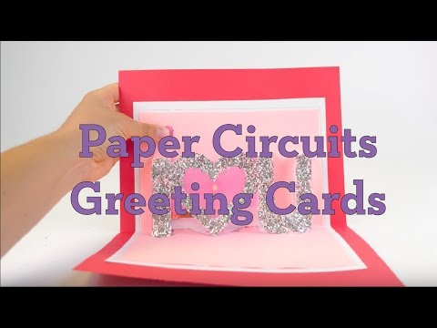 Paper Circuits Greeting Cards