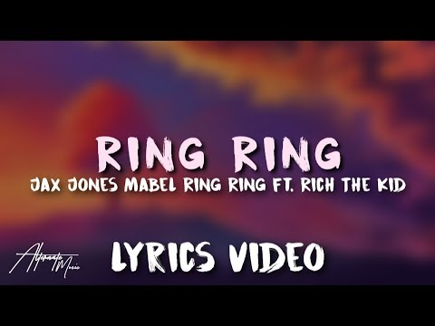 Jax Jones, Mabel - Ring Ring (Lyrics)🎤 ft. Rich The Kid
