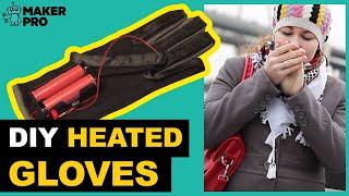 DIY Heated Gloves