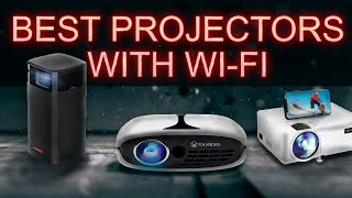 Best Projectors With WiFi - Best 5 in 2020  (Smartphone-Ready)