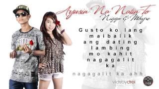 Ayusin Na Natin To - Nigga and Mhyre (Casanova Flavas Vol4)