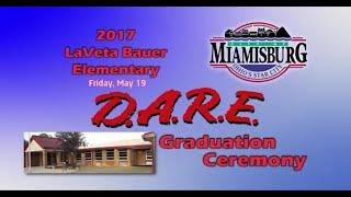2017 Miamisburg Bauer Elementary D.A.R.E. Graduation Ceremony